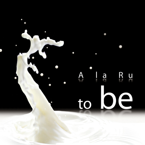 A la Ru – to Be (Digital)