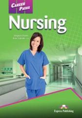 Nursing. Student's Book. Учебник. with DigiBooks Application (Includes Audio & Video) Учебник с ссылкой на электронное приложение.