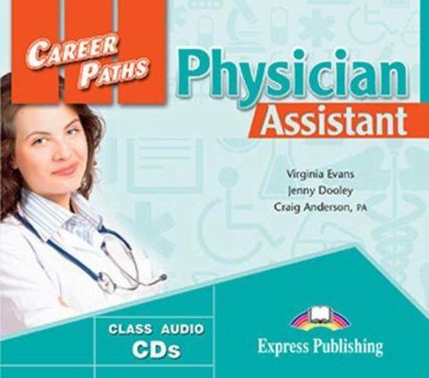 Physician Assistant. Class Audio CDs (set of 2). Аудио CD (2 шт.)