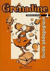 Grenadine 2 Guide pedagogique