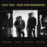 Iggy Pop / Post Pop Depression (CD)