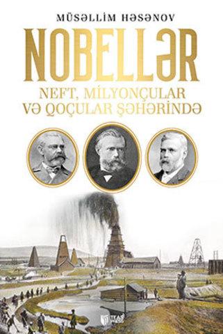 Nobellər Neft, Milyonçular və Qoçular Şəhərində