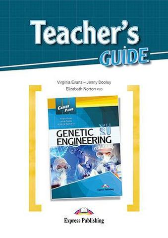 GENETIC ENGINEERING Teacher's Guide