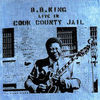 B.B. King / Live In Cook County Jail (LP)