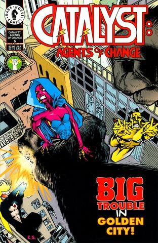 Catalyst: Agents of Change #5
