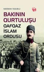 Bakının qurtuluşu. Qafqaz İslam ordusu