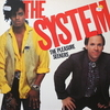 The System / The Pleasure Seekers (LP)