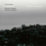 Joe Lovano, Trio Tapestry / Garden Of Expression (CD)