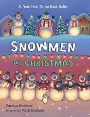 Buehner Caralyn. Snowmen at Christmas  (board book)