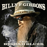 Billy Gibbons / The Big Bad Blues (CD)