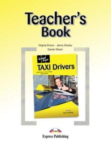 TAXI Drivers. Teacher's Book. Книга для учителя