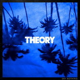 Theory Of A Deadman / Say Nothing (LP)
