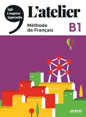 L'Atelier niveau B1 2020 - livre interactif eleve