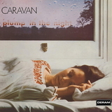 Caravan ‎/ For Girls Who Grow Plump In The Night (LP)