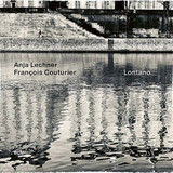 Anja Lechner, Francois Couturier / Lontano (LP)
