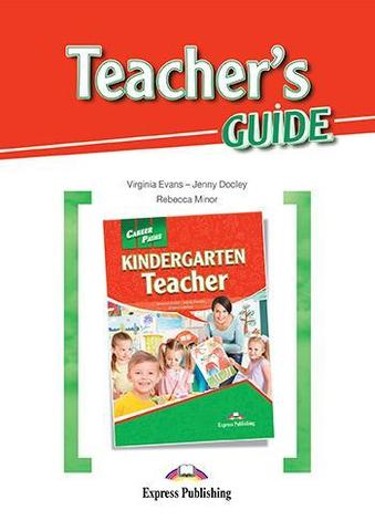 Kindergarten Teacher Teacher's Guide