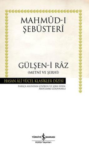 Gülşen-i Raz - Metni ve Şerhi - Hasan Ali Yücel Klasikleri
