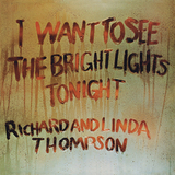 Richard & Linda Thompson / I Want To See The Bright Lights Tonight (LP)