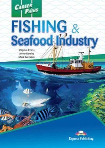 Fishing and Seafood Industries (Esp). Student's Book with cross-plattform application. Учебник