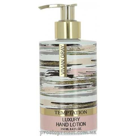 Vivian Gray Temptation Luxury Hand Lotion - Лосьйон для рук