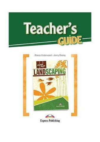 Landscaping (esp). Teacher's Guide. Книга для учителя