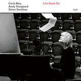 Carla Bley, Andy Sheppard, Steve Swallow / Life Goes On (CD)