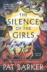 The Silence of the Girls : Shortlisted for the Women's Prize for Fiction 2019