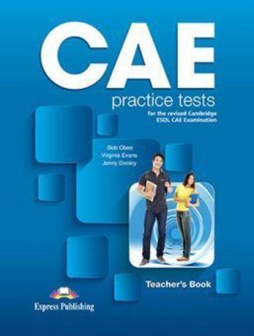 Obee Bob, Evans Virginia & Dooley Jenny. CAE practice tests. Teacher's book REVISED with digibooks app. Книга для учителя (с ссылкой на электронное приложение)