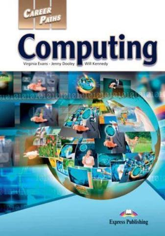 Career Paths - Computing Student's Book with DigiBooks Application (Includes Audio & Video) Учебник с электронным приложением
