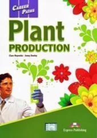 Plant Production (esp). Student's Book with DigiBooks Application (Includes Audio & Video) Растениеводство. Учебник с ссылкой на электронное приложение.