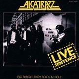 Alcatrazz / Live Sentence - No Parole From Rock 'n' Roll (LP)