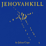 Julian Cope ‎/ Jehovahkill (2LP)