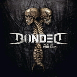 Bonded / Rest In Violence (Limited Edition)(CD)