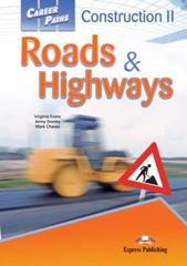 Construction 2 Roads & Highways. Student's Book. Учебник