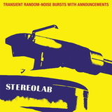 Stereolab / Transient Random-Noise Bursts With Announcements (3LP)