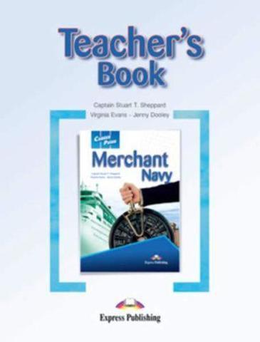 Merchant Navy. Teacher's Book. Книга для учителя