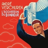 Andre Verchuren / L'Accordeon Du Bonheur (CD)