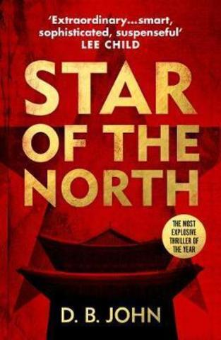 Star of the North : An explosive thriller set in North Korea