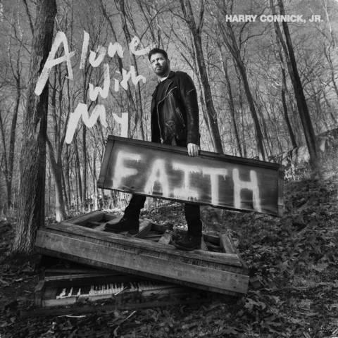 CONNICK JR., HARRY: Alone With My Faith