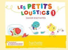 Les Petits Loustics 1 Cahier + CD ***