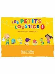 Les Petits Loustics 1 Livre de l'eleve ***