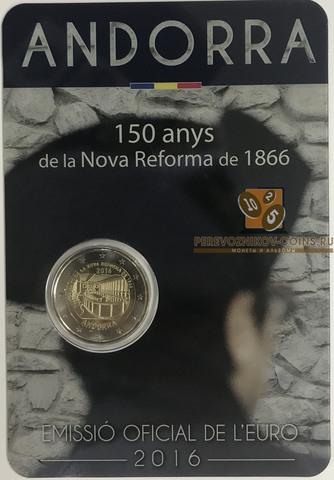 """2 евро  Андорра """"150-летие новой реформы 1866 года"""" 2016 год"""
