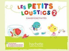 Les Petits Loustics 2 Cahier + CD ***
