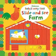 Baby's Very First Slide and See: Farm (board book)