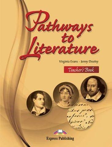 Pathways to Literature. Teacher's Book (International). Книга для учителя