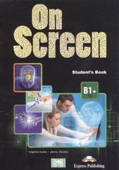 On Screen B1+ Revised Student's Book (with Digibook App.). Учебник с электронным приложением