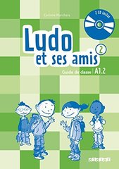 Ludo et ses amis  2 NEd Guide classe + CD audio
