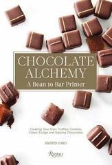 Chocolate Alchemy : A Bean-To-Bar Primer