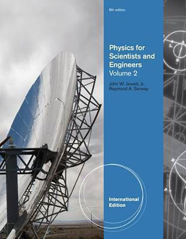 9781439048740 - Physics for scientists and engineers, volume 2, chapters 23-46, international edition 8e