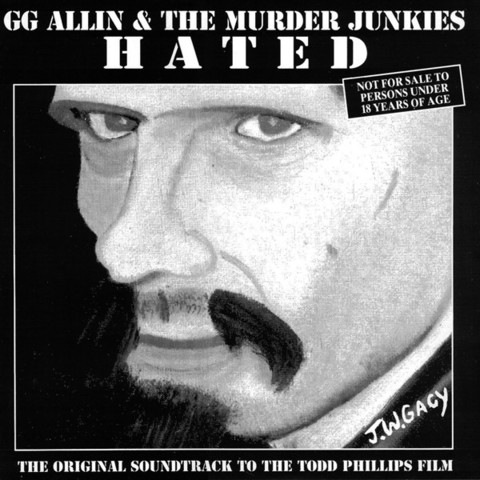 GG Allin & The Murder Junkies – Hated
